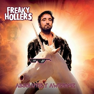 Freaky Hollers - Absolutely Awesome - 2017