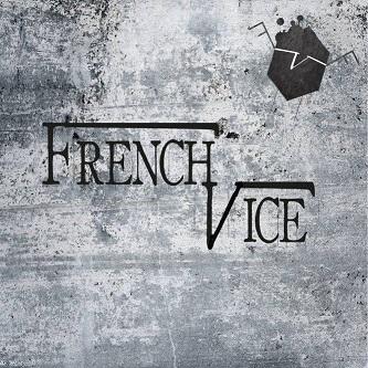 French Vice - Demain Peut Être - 2016