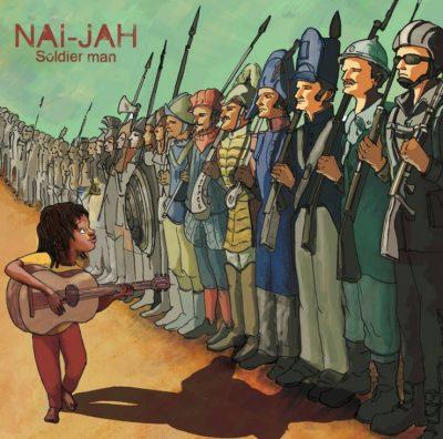 Nai Jah - Soldier man - 2014