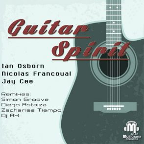 Ian Osborn, Nicolas Francoual & Jay Cee - Guitar Spirit - 2014