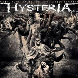 Hysteria – Flesh, Humiliation And Irreligious Deviance – 2016