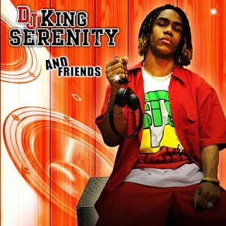 DJ King Serenity and Friends - 2009